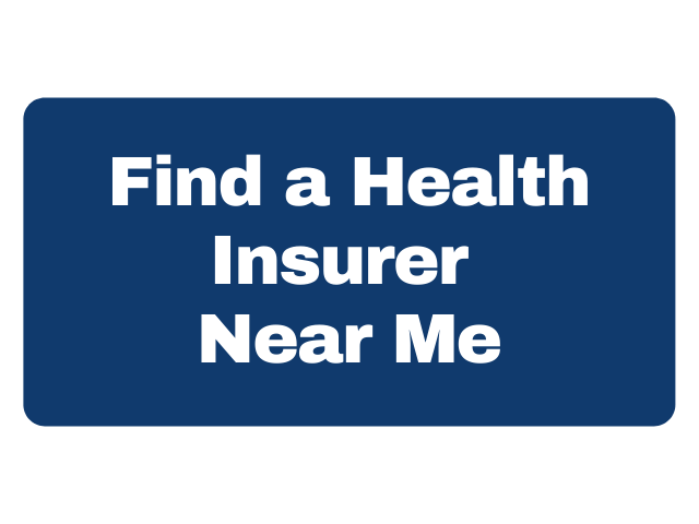 Find a Health Insurer Near Me